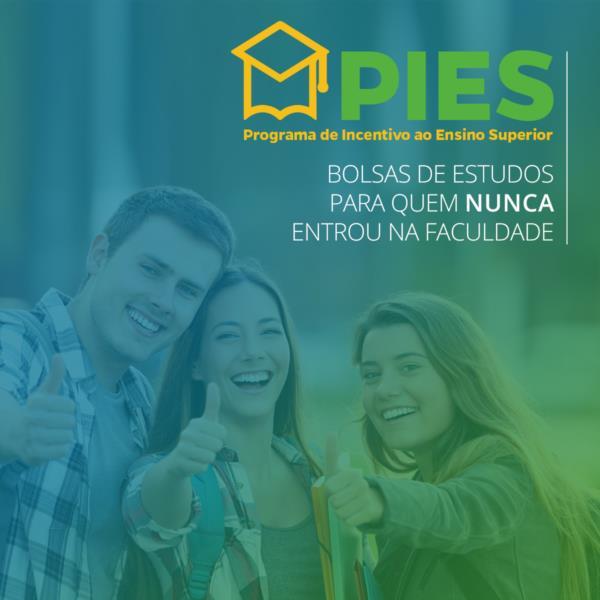 Bolsas de Estudos para graduação oferecidas pelo PIES garantem 50% de desconto no Vale do Rio Pardo